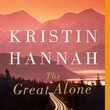 The Great Alone, By Kristin Hannah