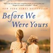 Before We Were Yours, By Lisa Wingate