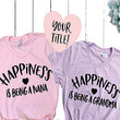 """Happiness Is Being A Grandma"" Shirt"